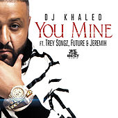 You Mine de DJ Khaled