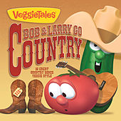 Bob & Larry Go Country by VeggieTales