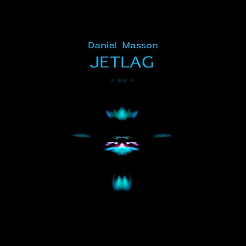 Jetlag by Daniel Masson