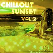 Play & Download Chillout Sunset, Vol. 2 - EP by Various Artists | Napster