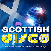Play & Download Scottish Disco by Various Artists | Napster