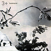 Play & Download Kazesarai by 3 | Napster