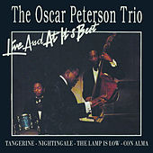 Play & Download The Oscar Peterson Trio - Live And At It's Best by Oscar Peterson | Napster