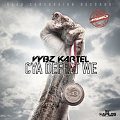 Play & Download Cya Defeat We - Single by VYBZ Kartel | Napster
