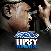 Play & Download Tipsy (Remix) - Single by J-Kwon | Napster