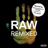 Play & Download Raw 002 Remixed by Kaiserdisco   Napster