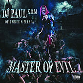 Play & Download Master of Evil by DJ Paul | Napster