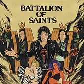 Play & Download Battalion of Saints by Battalion of Saints | Napster