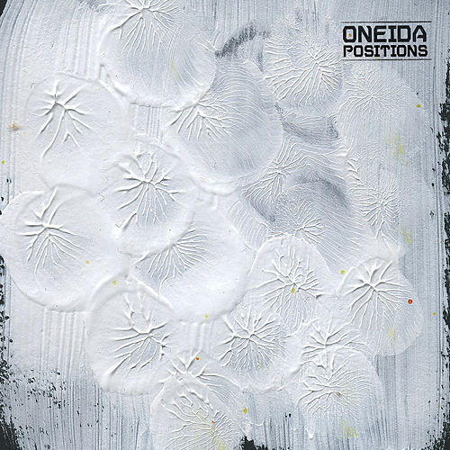 Play & Download Positions by Oneida | Napster