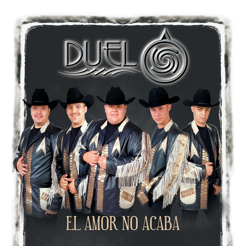 El Amor No Acaba by Duelo