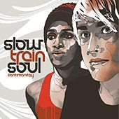 Santimanitay by Slow Train Soul