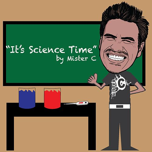 Play & Download It's Science Time by Mister C | Napster
