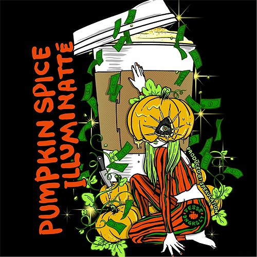 Pumpkin Spice Illuminatte (feat. Spekulation) by Jesse Dangerously