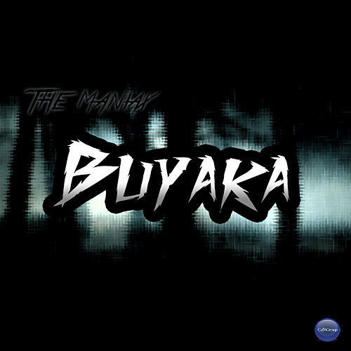 Play & Download Buyaka by Maniax | Napster