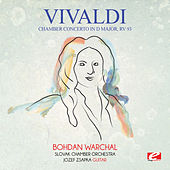 Vivaldi: Chamber Concerto in D Major, RV 93 (Digitally Remastered) by Bohdan Warchal