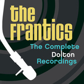 The Complete Dolton Recordings by The Frantics