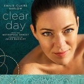 Play & Download Clear Day by Emilie-Claire Barlow | Napster