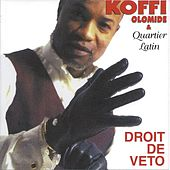 Play & Download Droit de véto by Koffi Olomidé | Napster