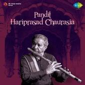 Pandit: Hariprasad Chaurasia by Pandit Hariprasad Chaurasia