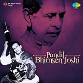 Play & Download Pandit: Bhimsen Joshi by Pandit Bhimsen Joshi | Napster