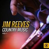 Jim Reeves Country Music, Vol. 1 by Jim Reeves