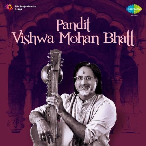 Play & Download Pandit: Vishwa Mohan Bhatt by Vishwa Mohan Bhatt | Napster