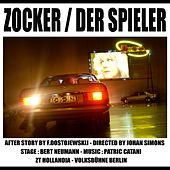 Play & Download Zocker / Der Spieler by Patric Catani | Napster