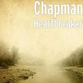 Play & Download Heartbreaker by Chapman | Napster