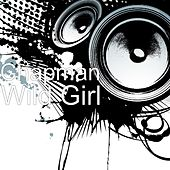 Play & Download Wild Girl by Chapman | Napster