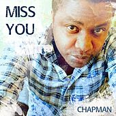 Miss You by Chapman