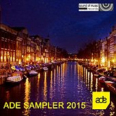 ADE 2015 Sampler - EP by Various Artists