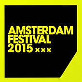 Play & Download Amsterdam Festival 2015 - EP by Various Artists | Napster