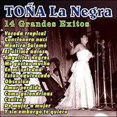 Play & Download 14 Grandes Éxitos by Toña La Negra | Napster