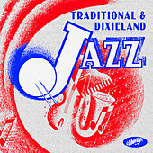 Traditional & Dixieland Jazz by Various Artists