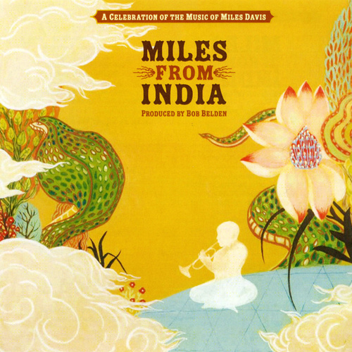 Miles From India by Various Artists