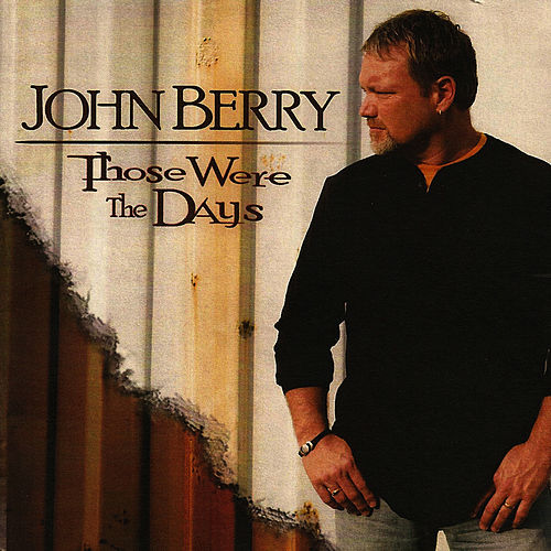 Those Were the Days by John Berry