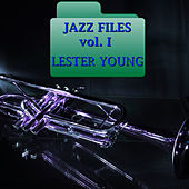 Play & Download Jazz Files Vol. I by Lester Young | Napster
