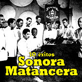 Play & Download Sonora Matancera 30 Éxitos by Sonora Matancera | Napster