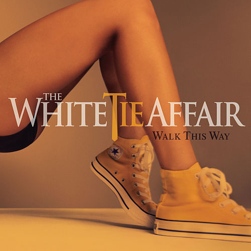 Play & Download Walk This Way by The White Tie Affair | Napster