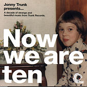 Now We Are Ten by Various Artists