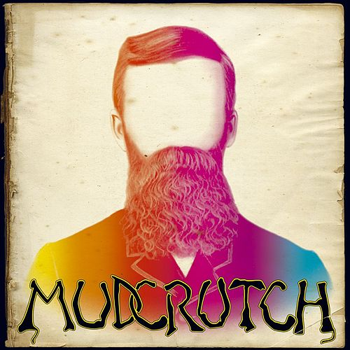 Play & Download Mudcrutch by Mudcrutch | Napster