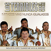 Play & Download Los Terribles Del Norte by Los Terribles Del Norte | Napster