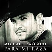 Play & Download Para Mi Raza by Michael Salgado | Napster
