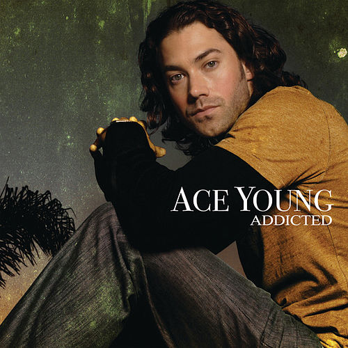 Play & Download Addicted by Ace Young | Napster
