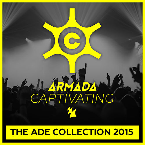 Armada Captivating ADE 2015 by Various Artists