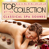 Top Collection: Classical SPA Sounds by Various Artists