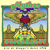 Play & Download Superkraut: Live At Stagge's Hotel 1976 by Mythos | Napster