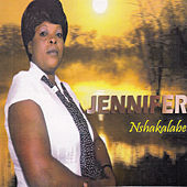 Play & Download Nshakalabe by Jennifer | Napster