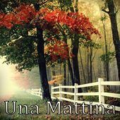 Una Mattina (Long Version) by Lorenzo de Luca