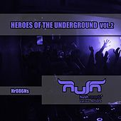 Play & Download Heroes of the Underground, Vol. 2 by Various Artists | Napster